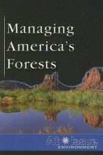 Managing America's Forests - Stuart A. Kallen