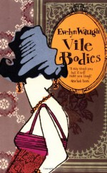 Vile Bodies - Evelyn Waugh