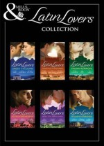 The Latin Lovers Collection (Mills & Boon e-Book Collections): Aristides' Convenient Wife / Bought: One Island, One Bride / The Lazaridis Marriage / Valentino's ... Son / The Italian Doctor's Perfect Family - Jacqueline Baird, Susan Stephens, Rebecca Winters, Lucy Monroe, Sarah Morgan, Catherine Spencer, Melanie Milburne, Kate Hardy, India Grey, Maggie Cox, Cathy Williams, Meredith Webber, Abby Green, Chantelle Shaw, Fiona Lowe, Kate Hewitt, Alison Roberts