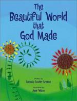 The Beautiful World That God Made - Rhonda Gowler Greene