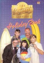The Comedy Company Holiday Book - Doug MacLeod, Ian McFadyen, Maryanne Fahey, Glenn Robbins, Peter Herbert, Gaston Vanzet