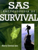 S.A.S. Encyclopedia of Survival - Barry Davies