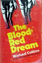 The Blood-Red Dream - Michael Collins