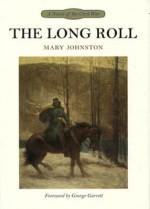 The Long Roll - Mary Johnston, George Garrett