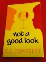 Not a Good Look - C.L.Tompsett, Julia Page