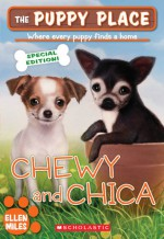 Chewy And Chica - Ellen Miles