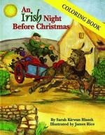 Irish Night Before Christmas Coloring Bo (The Night Before Christmas Series) - Sarah Blazek, James Rice
