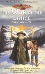The War of the Lance - Margaret Weis, Tracy Hickman, Michael Williams, Richard A. Knaak