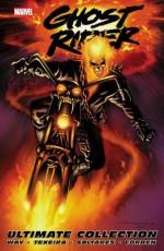 Ghost Rider By Daniel Way Ultimate Collection - Daniel Way, Javier Saltares, Mark Texeira, Richard Corben
