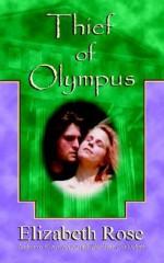 Thief Of Olympus - Elizabeth Rose