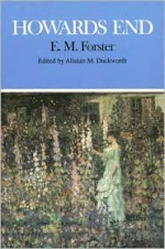 Howards End - E.M. Forster, Alistair M. Duckworth