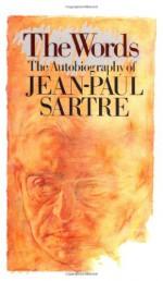 The Words - Jean-Paul Sartre, Bernard Frechtman