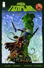 The Mice Templar, Volume 3: A Midwinter's Night Dream (Mice Templar, #4) - Bryan J.L. Glass, Michael Avon Oeming