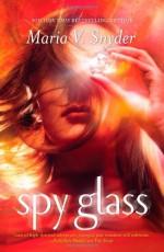 Spy Glass - Maria V. Snyder