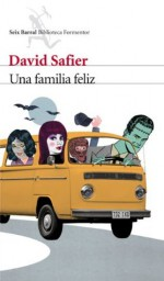 Una familia feliz (Spanish Edition) - David Safier, Lidia Álvarez Grifoll