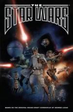 The Star Wars - Rain Beredo, JW Rinzler, Mike Mayhew, Nick Runge, Michael Heisler