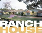 The Ranch House - Alan Hess, Noah Sheldon