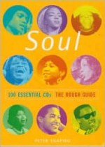 The Rough Guide to Soul 100 Essential CDs - Rough Guides