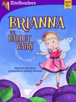 Brianna the Ballet Fairy - Julia Dweck, Kim Soderberg