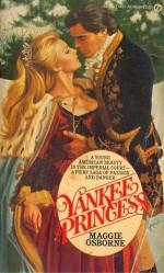 Yankee Princess - Maggie Osborne