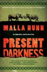 Present Darkness - Malla Nunn