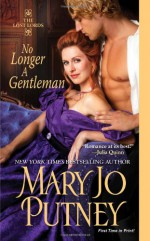No Longer a Gentleman - Mary Jo Putney
