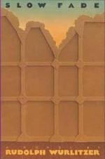 Slow Fade - Rudolph Wurlitzer