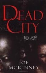 Dead City - Joe McKinney
