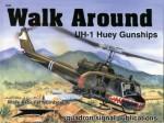 UH-1 Huey Gunships - Walk Around No. 36 - Wayne Mutza