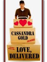 Love, Delivered - Cassandra Gold