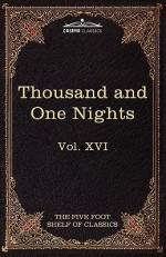 Stories From The Thousand And One Nights: The Five Foot Shelf Of Classics, Vol. Xvi (In 51 Volumes) - Charles William Eliot, Edward William Lane, Stanley Lane-Poole