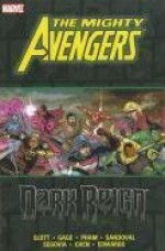 Mighty Avengers: Dark Reign - Dan Slott, Stephen Segovia, Khoi Pham, Rafa Sandoval, Sean Chen, Christos Gage, Neal Edwards