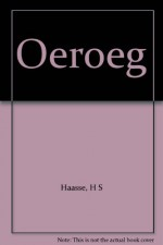 Oeroeg - H S Haasse