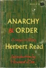 Anarchy and Order: Essays in politics - Herbert Read, Howard Zinn