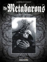 The Metabarons Ultimate Collection - Juan Giménez, Alejandro Jodorowsky