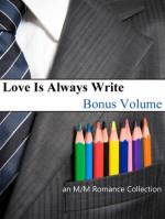 Love Is Always Write: Volume Eleven - Bonus Volume - Kaje Harper, K.D. Sarge, Ada Maria Soto