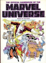 The Official Handbook of the Marvel Universe: Book of the Dead : Dorma to Patriot - Mark Gruenwald