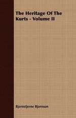 The Heritage of the Kurts - Volume II - Bjørnstjerne Bjørnson