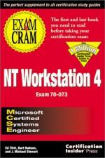 MCSE NT Workstation 4 Exam Cram - Ed Tittel, James Michael Stewart, Kurt Hudson