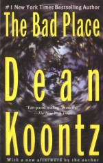 The Bad Place - Dean Koontz