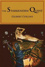 The Starkenden Quest - Gilbert Collins, Virgil Finlay