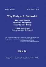 Why Early A.A. Succeeded - Dick B.