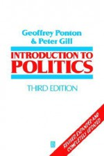 Introduction to Politics - Geoffrey Ponton, Peter Gill