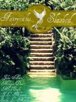 Fairytales Slashed 4 - Mell Eight, J.L. Merrow, Sasha L. Miller, Julia Alaric, Megan Derr