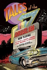Tales of the Starlight Drive in - Michael San Giacomo, Francesco Francavilla, Guy Dorian