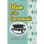 Islam at the Crossroads - Muhammad Asad