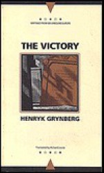 The Victory - Henryk Grynberg