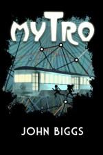 Mytro - John Biggs