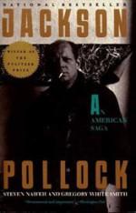 Jackson Pollock: An American Saga - Steven Naifeh, Gregory White Smith