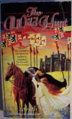 The Wild Hunt - Elizabeth Chadwick